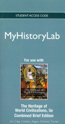 New Myhistorylab Without Pearson Etext    Standalone Access Card   For the Heritage of World Civilizations Brief Edition