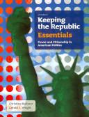 Keeping the Republic / California Politics