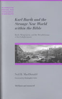Karl Barth and the Strange New World Within the Bible