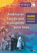 Pdf Améliorer l'accès aux transports pour tous Guide de bonnes pratiques Telecharger