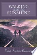 Walking With My Sunshine