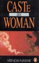 Caste As Woman