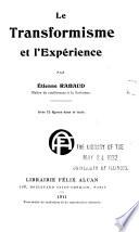 LE TRANSFORMISME ET L'EXPERIENCE