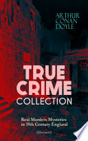 True Crime Collection Real Murders Mysteries In 19th Century England Illustrated