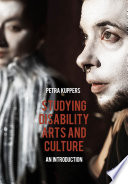 Studying Disability Arts and Culture Book PDF
