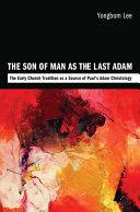 Pdf The Son of Man as the Last Adam