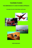 Tourism Studies: The Emergence of a New Systemic Approach. Examples from the United States and Europe