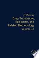 Profiles of Drug Substances  Excipients  and Related Methodology Book