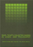 Pavel Tichý's Collected Papers in Logic and Philosophy