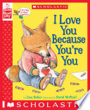 I Love You Because You're You (A StoryPlay Book)