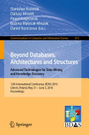 Beyond Databases  Architectures and Structures  Advanced Technologies for Data Mining and Knowledge Discovery