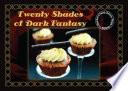 Twenty Shades Of Dark Fantasy
