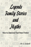 Legends   Family Stories and Myths  Revised
