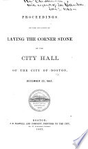 Proceedings On The Occasion Of Laying The Corner Stone Of The City Hall December 22 1862