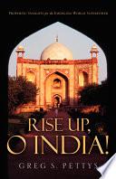 Rise Up  O India