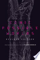 Sonic Possible Worlds  Revised Edition
