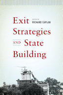 Exit Strategies and State Building