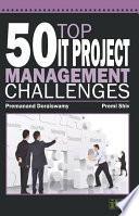 50 Top IT Project Management Challenges Book