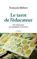 Le tarot de l'éducateur - 2e éd