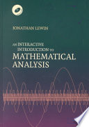 An Interactive Introduction to Mathematical Analysis Hardback with CD-ROM
