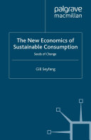 The New Economics of Sustainable Consumption