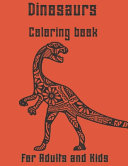 Dinosaur Coloring Book for Adults and Kids