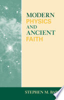 Modern Physics and Ancient Faith Online Book
