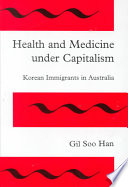 Health and Medicine Under Capitalism Book
