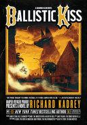 Ballistic Kiss Book