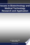 Issues In Biotechnology And Medical Technology Research And Application 2012 Edition