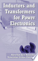 Inductors and Transformers for Power Electronics Book