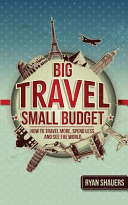 Big Travel, Small Budget