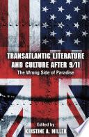 Transatlantic Literature and Culture After 9 11