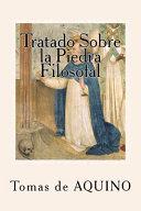 Tratado Sobre La Piedra Filosofal (Spanish Edition)