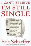 I Can t Believe I m Still Single