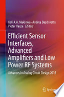 Efficient Sensor Interfaces, Advanced Amplifiers and Low Power RF Systems