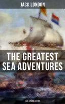 Pdf The Greatest Sea Adventures - Jack London Edition