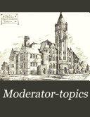 Moderator topics
