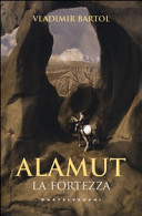 Alamut. La fortezza