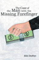 The Case of the Man with the Missing Forefinger