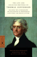The Life and Selected Writings of Thomas Jefferson Book PDF