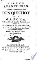 Nieuwe Avantuuren Van Den Vroomen En Wijzen Don Quichot De La Mancha Voor De Eerste Maal In T Neederduits Gebracht Ver Iert Met Kopere Platen Den Tweeden Druk