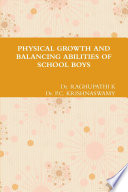 PHYSICAL GROWTH AND BALANCING ABILITIES OF SCHOOL BOYS