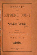 Reports of the Supreme Court of the North-west Territories