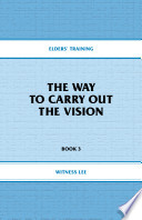 The Way To Carry Out The Vision