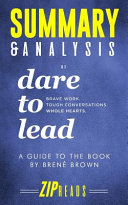 Summary and Analysis of Dare to Lead
