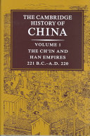 The Cambridge History of China  Volume 1  The Ch in and Han Empires  221 BC AD 220