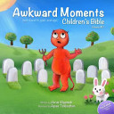 Awkward Moments  Not Found in Your Average  Children s Bible   Vol  2 Book