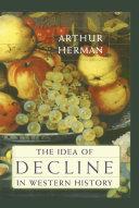The Idea of Decline in Western History Pdf/ePub eBook