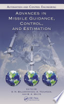 Advances in Missile Guidance  Control  and Estimation